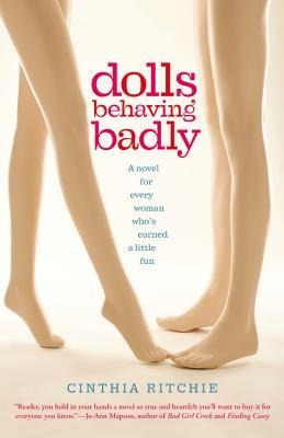 Dolls Behaving Badly by Cinthia Ritchie