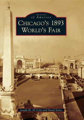 Chicago's 1893 World's Fair (Images of America: Illinois)