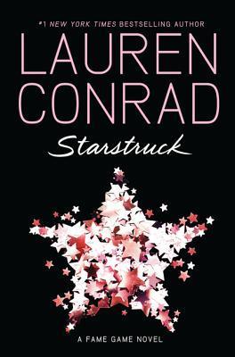 Starstruck by Lauren Conrad
