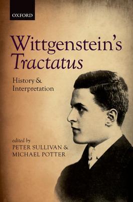 Wittgenstein's Tractatus: History and Interpretation