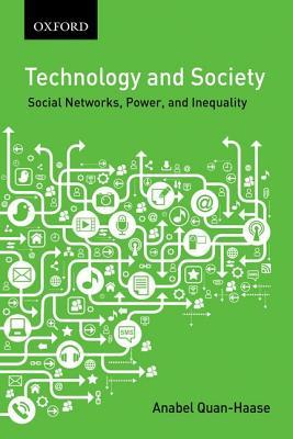 Technology and Society: Social Networks, Work, and Inequality