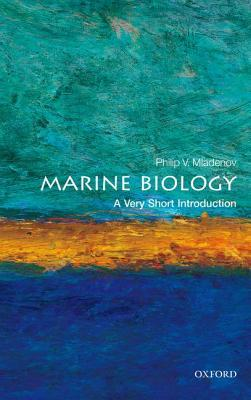 Marine Biology: A Very Short Introduction(Very Short Introductions 354)
