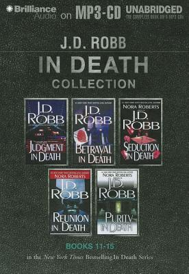J. D. Robb In Death Collection Books 11-15: Judgment in Death, Betrayal in Death, Seduction in Death, Reunion in Death, Purity in Death