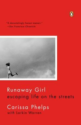 Runaway Girl: Escaping Life on the Streets