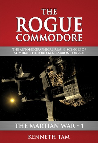 The Martian War: The Rogue Commodore