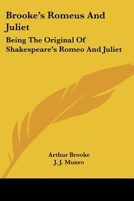 brooke-s-romeus-and-juliet-being-the-original-of-shakespeare-s-romeo-and-juliet