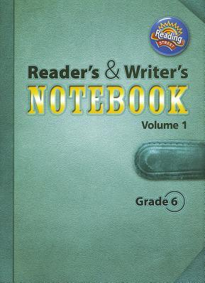 Reading Street, Grade 6: Reader's and Writer's Notebook