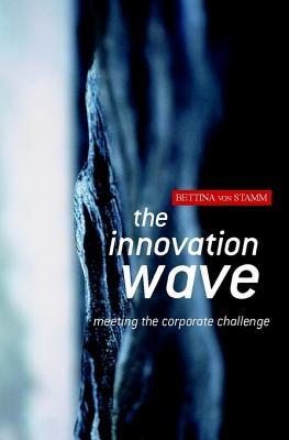 The Innovation Wave: Meeting the Corporate Challenge