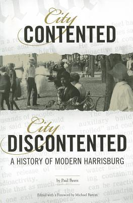 City Contented, City Discontented: A History of Modern Harrisburg