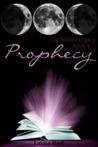Prophecy (The Mauve Legacy, #5)