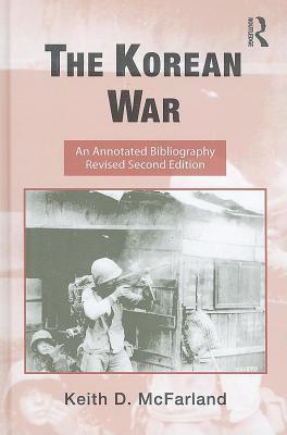 The Korean War, an Annotated Bibliography