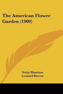 The American Flower Garden (1909)