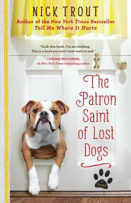 The Patron Saint of Lost Dogs (Cyrus Mills, #1)