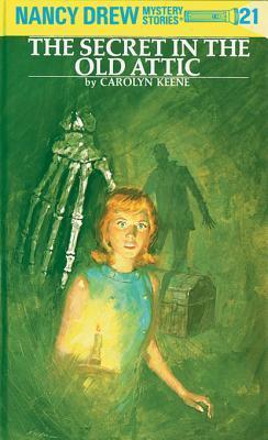 The Secret in the Old Attic (Nancy Drew, #21)
