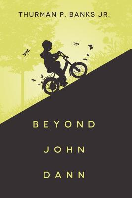 Beyond John Dann