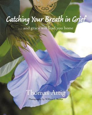 catching-your-breath-in-grief-and-grace-will-lead-you-home