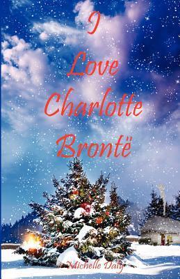 I Love Charlotte Bronte