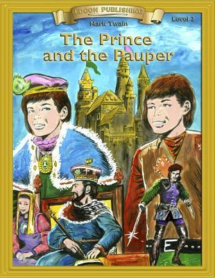 Prince and the Pauper: Classic Literature Easy to Read