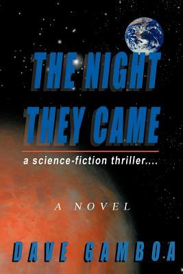 The Night They Came by Dave Gamboa