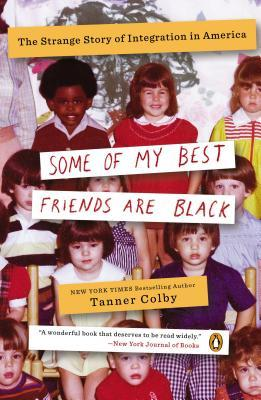 some-of-my-best-friends-are-black-the-strange-story-of-integration-in-america