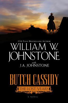 Butch Cassidy: The Lost Years (Bad Men of the West, #4)