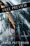 Nevermore -- FREE PREVIEW EDITION (The First 16 Chapters): The Final Maximum Ride Adventure