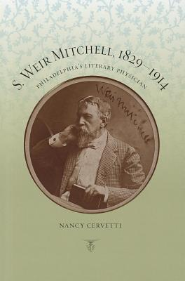 s-weir-mitchell-1829-1914-philadelphia-s-literary-physician
