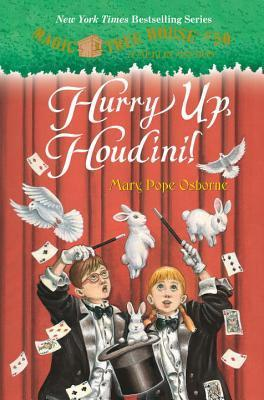 Hurry Up, Houdini! (Magic Tree House, #50)