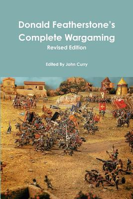 Donald Featherstone's Complete Wargaming Revised Edition