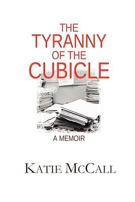 The Tyranny of the Cubicle