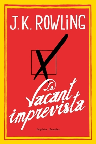 Ebook La vacant imprevista by J.K. Rowling read!