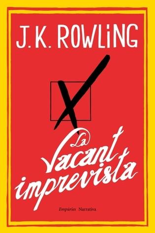 Ebook La vacant imprevista by J.K. Rowling TXT!