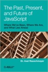The Past Present and Future of JavaScript
