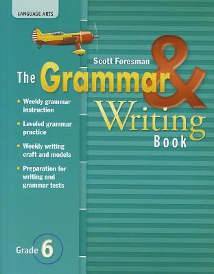 The Grammar & Writing Book, Reading Street Grade 6