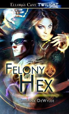 Felony Hex
