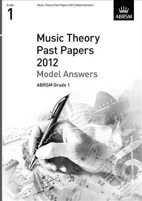 Music Theory Past Papers Model Answers, Abrsm Grade 1 2012
