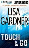 Touch & Go by Lisa Gardner