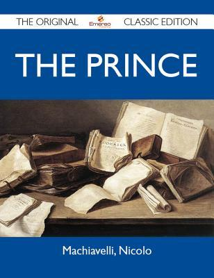 The Prince - The Original Classic Edition