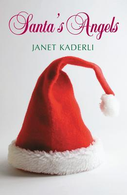 Santa's Angels by Janet Kaderli