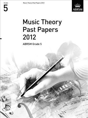 Music Theory Past Papers, Abrsm Grade 5 2012