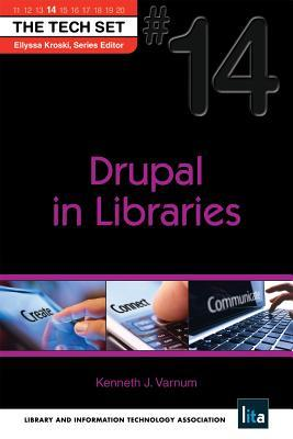 Drupal in Libraries: (The Tech Set #14)