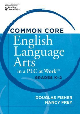 common-core-english-language-arts-in-a-plc-at-work-grades-k-2