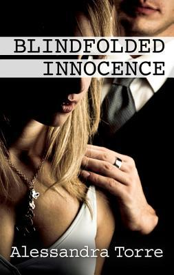 Ebook Blindfolded Innocence by Alessandra Torre DOC!