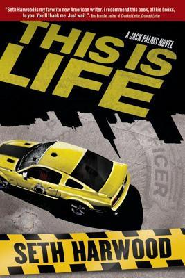 This Is Life (Jack Palms Crime #2)