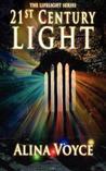 21st Century Light (The Lifelight Series, #3)