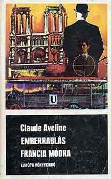 Emberrablás francia módra [Fekete könyvek]
