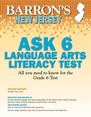 Barron's New Jersey ASK 6 Language Arts Literacy Test