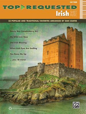 Top-Requested Irish Sheet Music: 23 Popular and Traditional Favorites (Easy Piano)