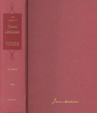 The Papers of James Madison: Secretary of State Series, vol. 5: 16 May-31 October 1803
