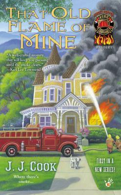 That Old Flame of Mine (Sweet Pepper Fire Brigade Mystery, #1)